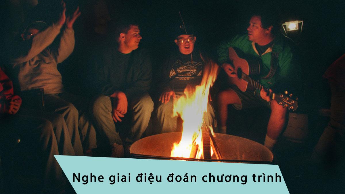 Trò chơi cắm trại nghe giai điệu đoán chương trình
